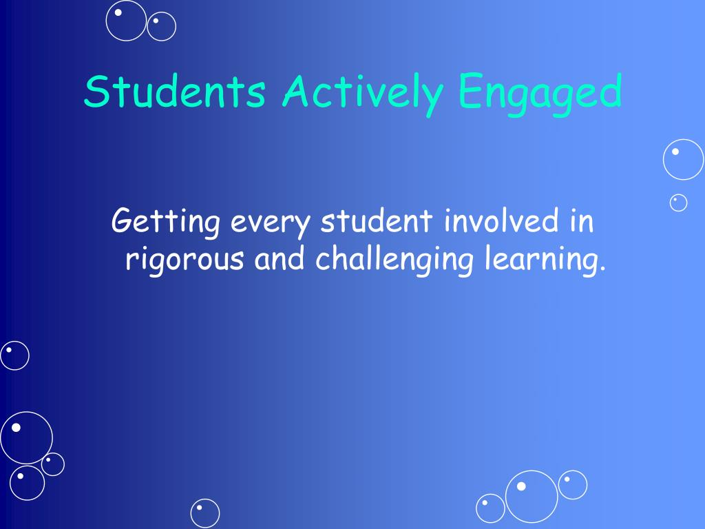 Students Actively Engaged