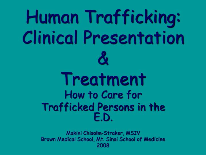 human trafficking clinical presentation treatment