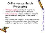 online versus batch processing