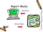 report media