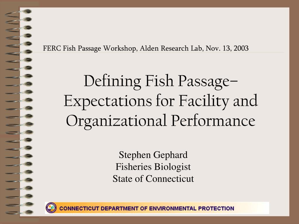 FERC Fish Passage Workshop, Alden Research Lab, Nov. 13, 2003