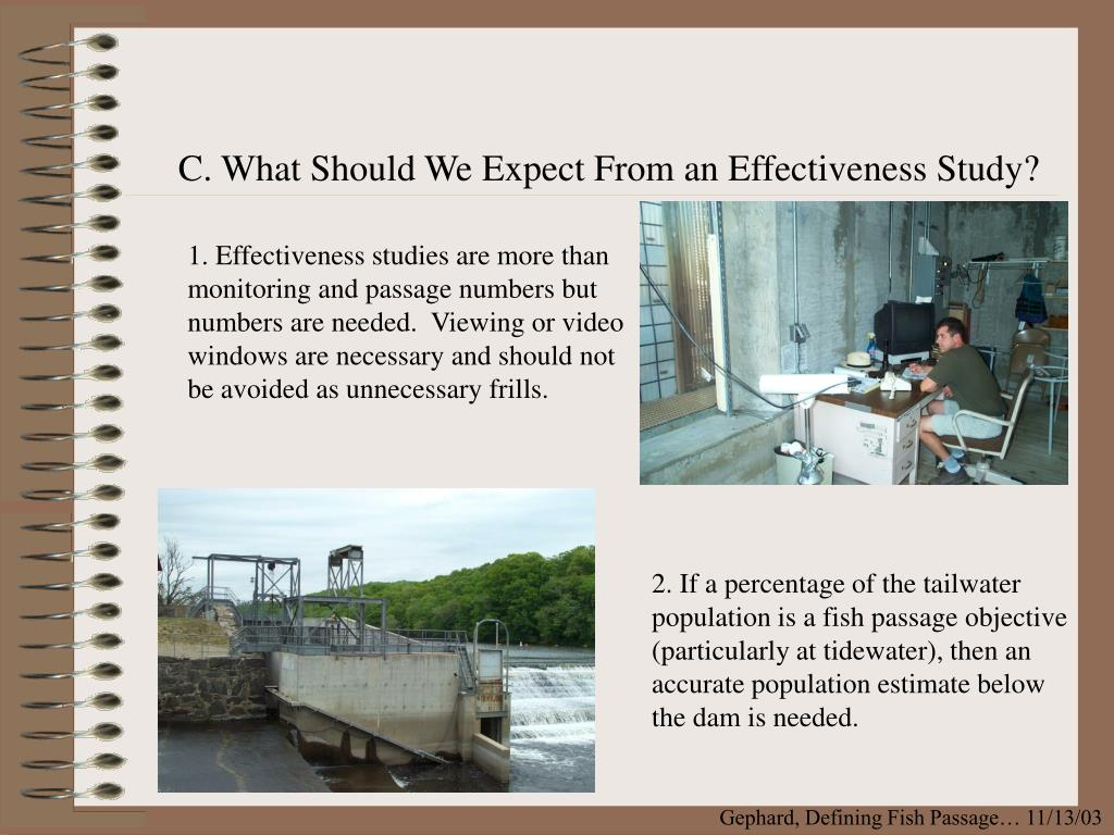 C. What Should We Expect From an Effectiveness Study?