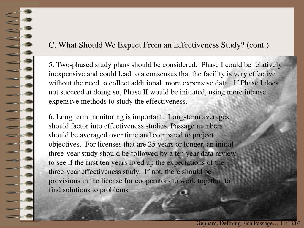 C. What Should We Expect From an Effectiveness Study? (cont.)