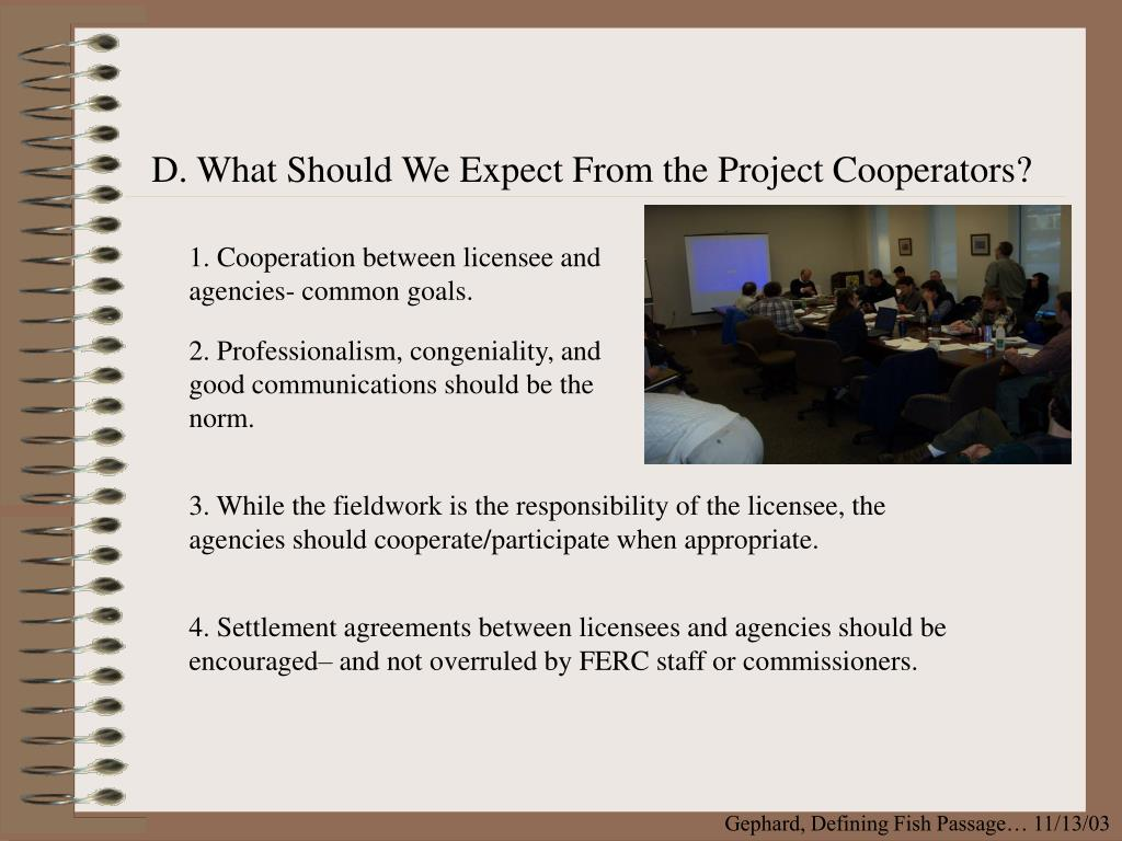 D. What Should We Expect From the Project Cooperators?