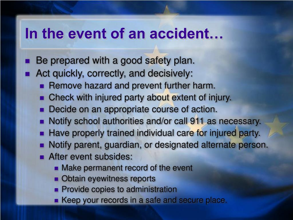 In the event of an accident…