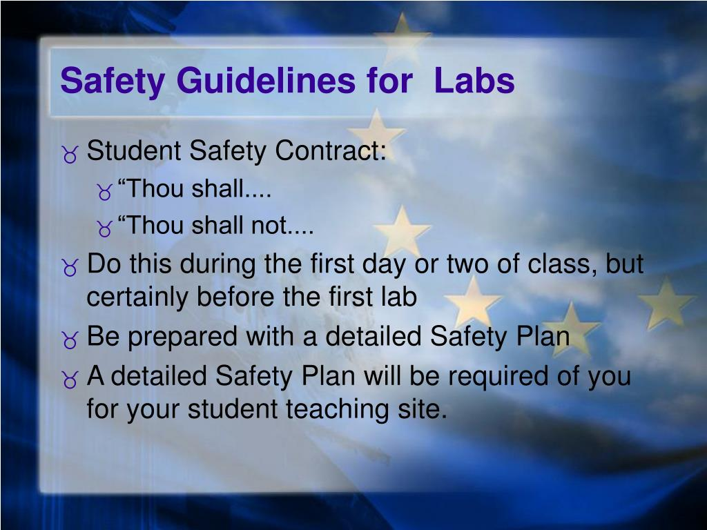 Safety Guidelines for  Labs
