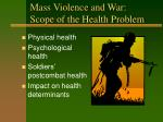 mass violence and war scope of the health problem