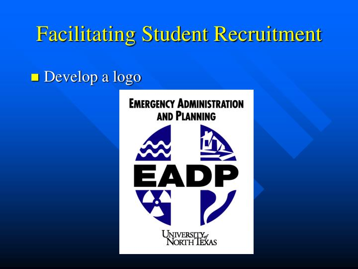 Facilitating Student Recruitment