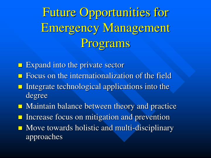Future Opportunities for