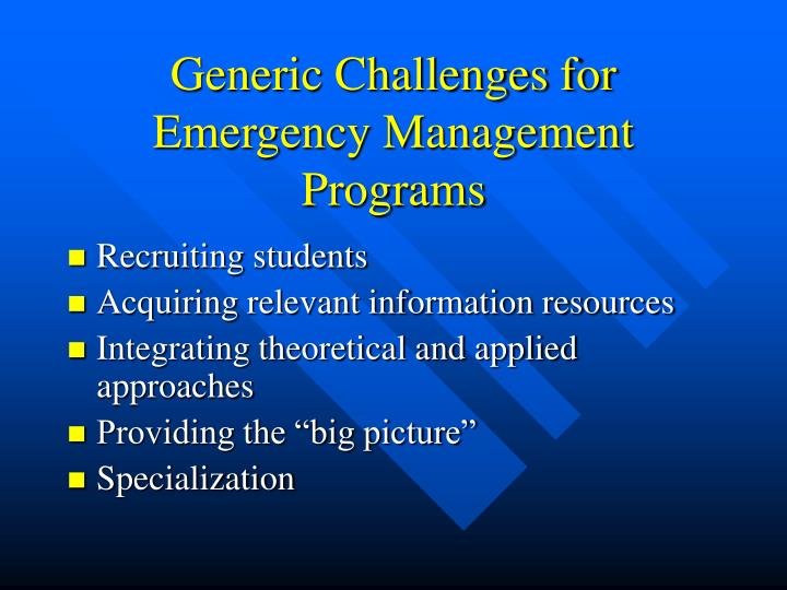 Generic Challenges for Emergency Management Programs