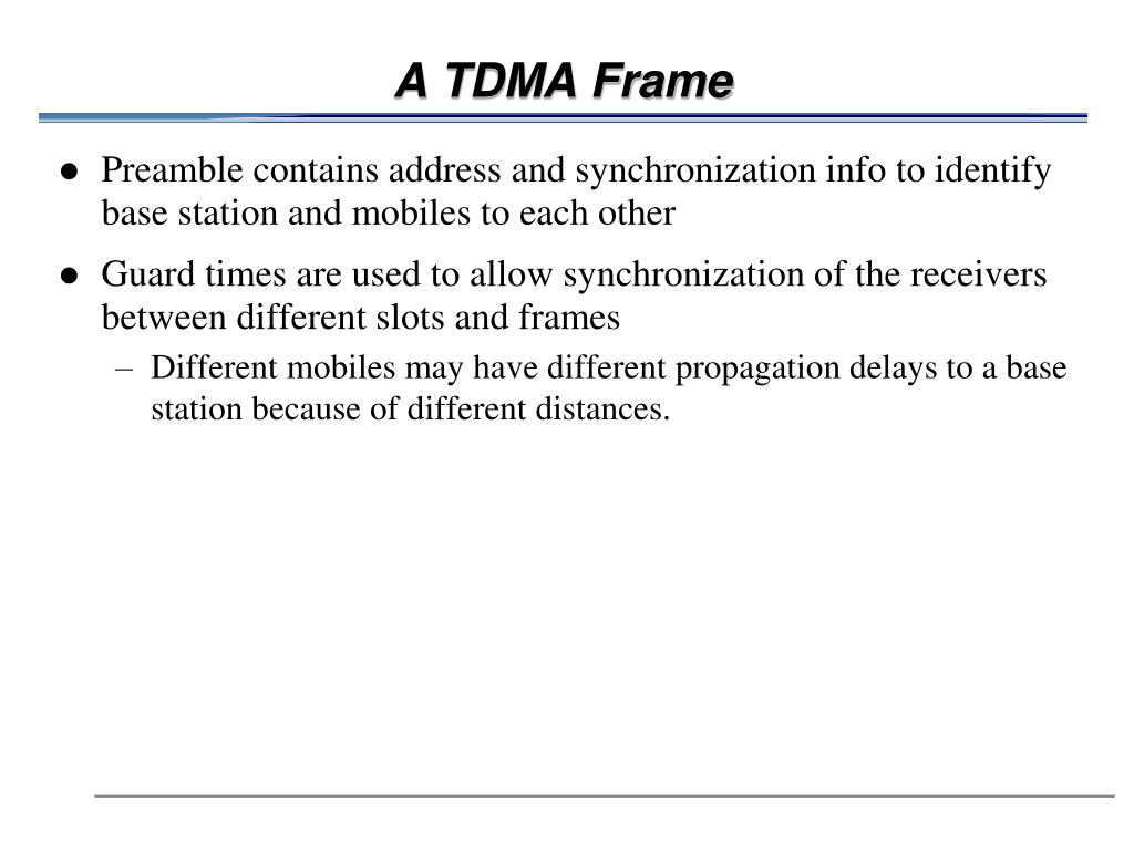 A TDMA Frame