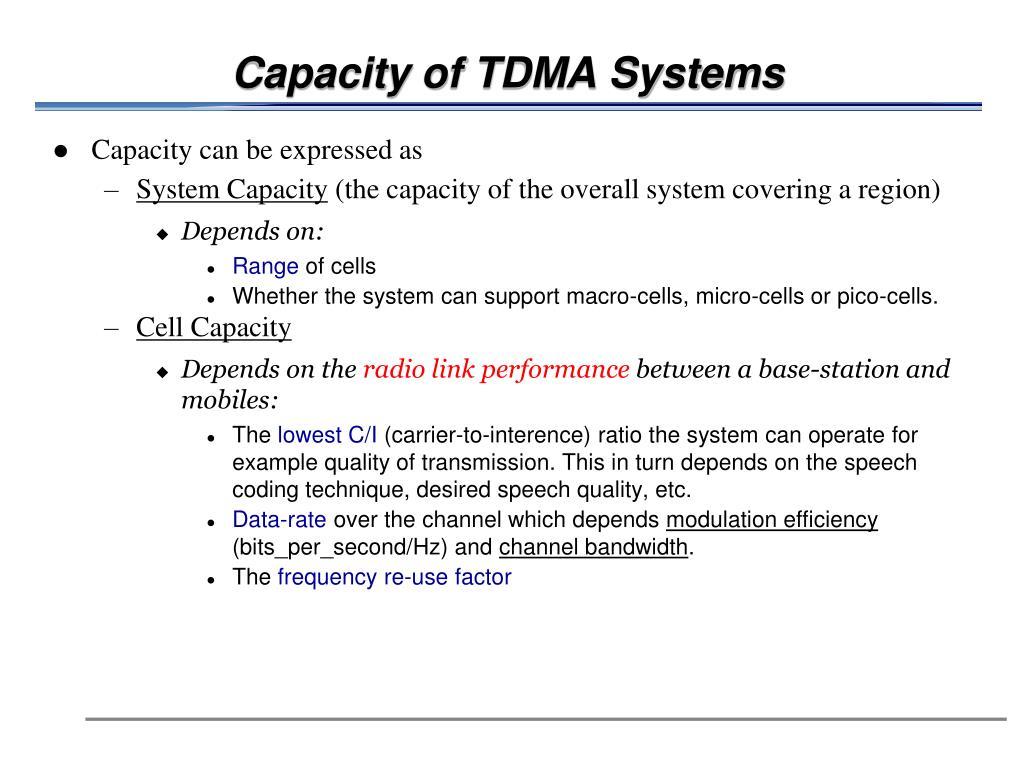 Capacity of TDMA Systems