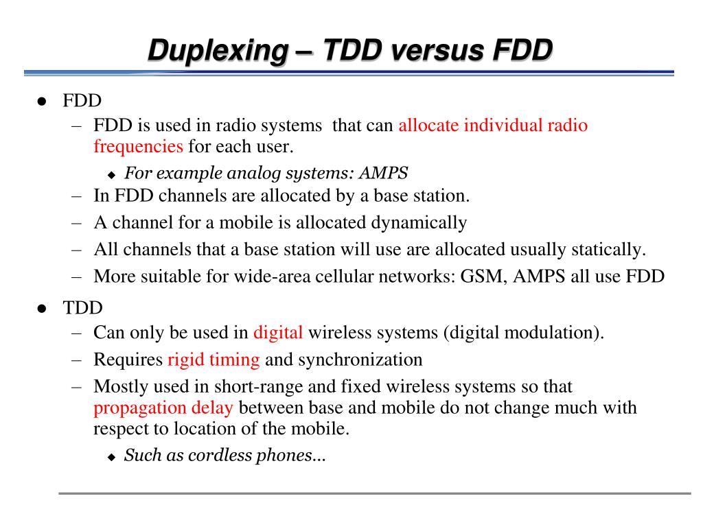 Duplexing – TDD versus FDD