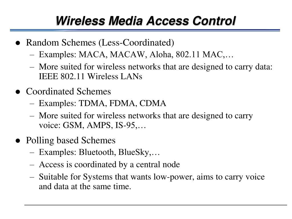 Wireless Media Access Control