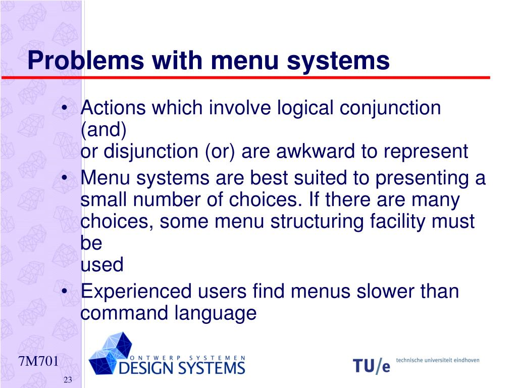 Problems with menu systems