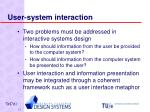 user system interaction