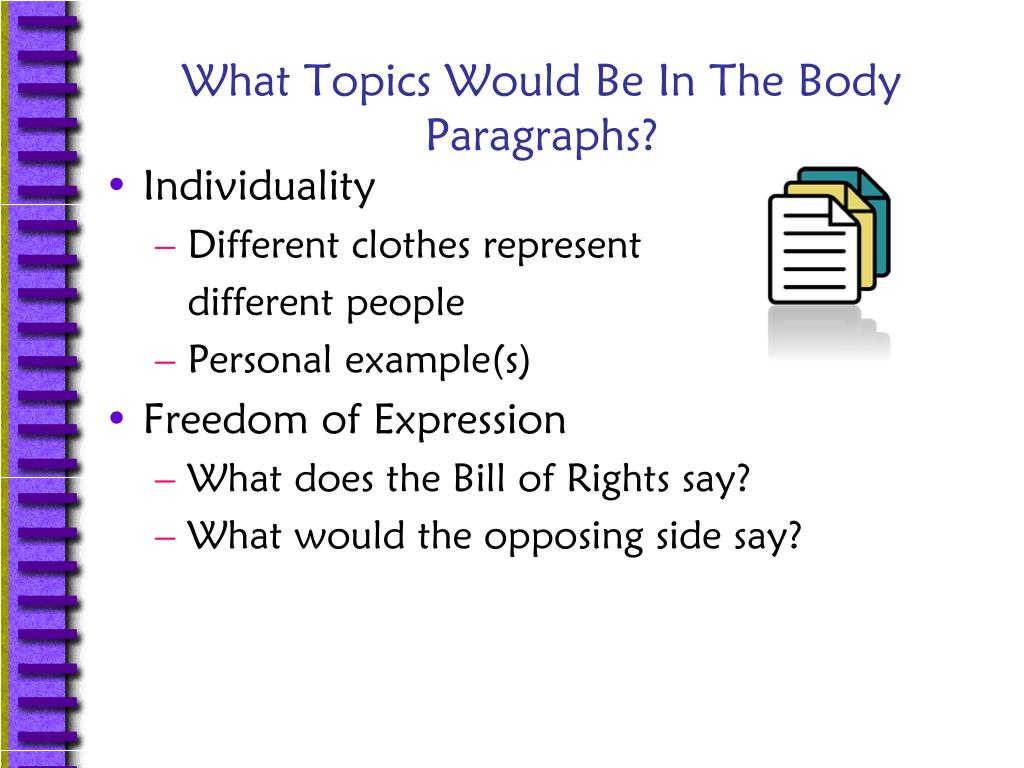 What Topics Would Be In The Body Paragraphs?