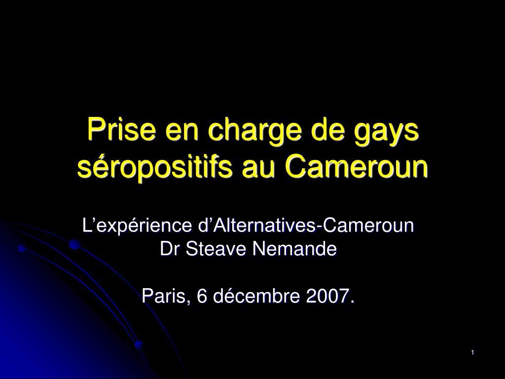 prise en charge de gays s ropositifs au cameroun