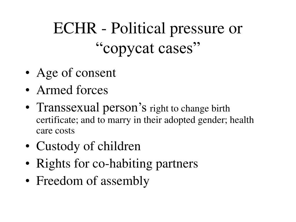 "ECHR - Political pressure or ""copycat cases"""