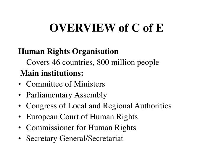 Overview of c of e