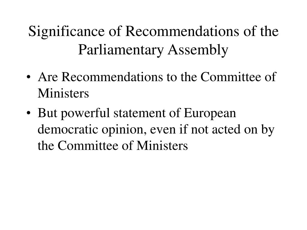 Significance of Recommendations of the Parliamentary Assembly