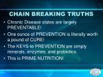 chain breaking truths