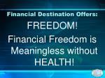 financial destination offers