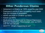 other ponderous chains
