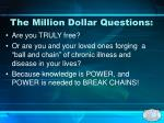 the million dollar questions
