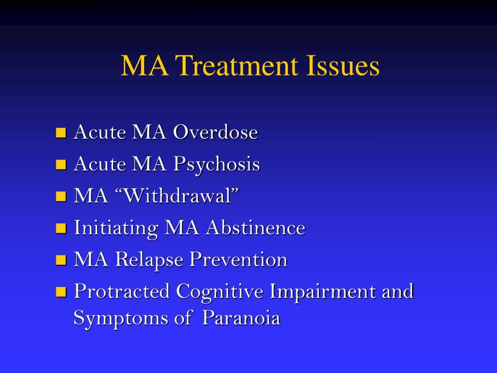 MA Treatment Issues