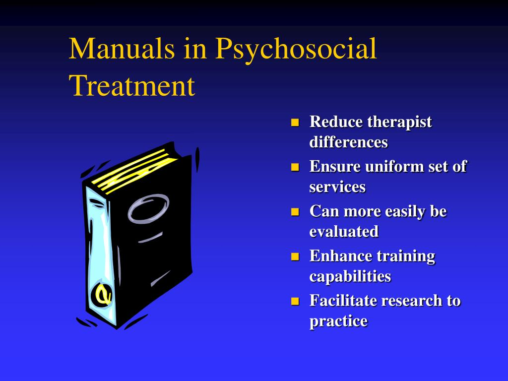 Manuals in Psychosocial Treatment