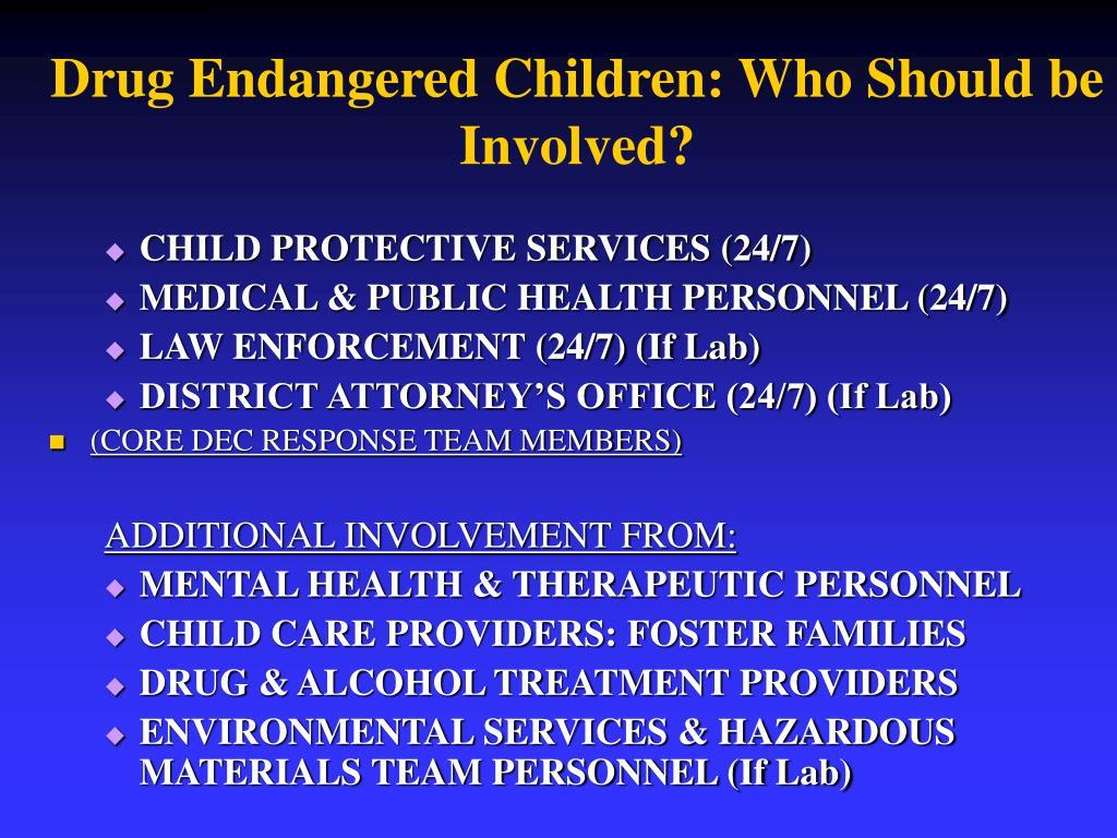 Drug Endangered Children: Who Should be Involved?
