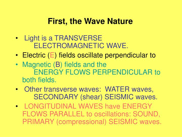 First the wave nature