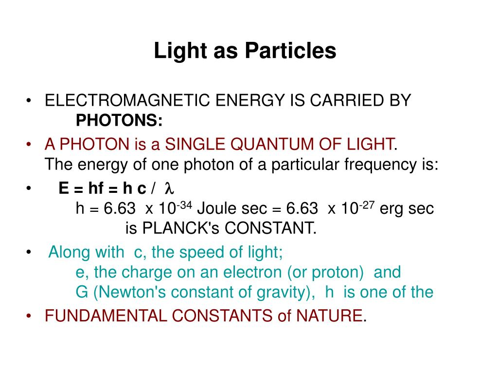 Light as Particles