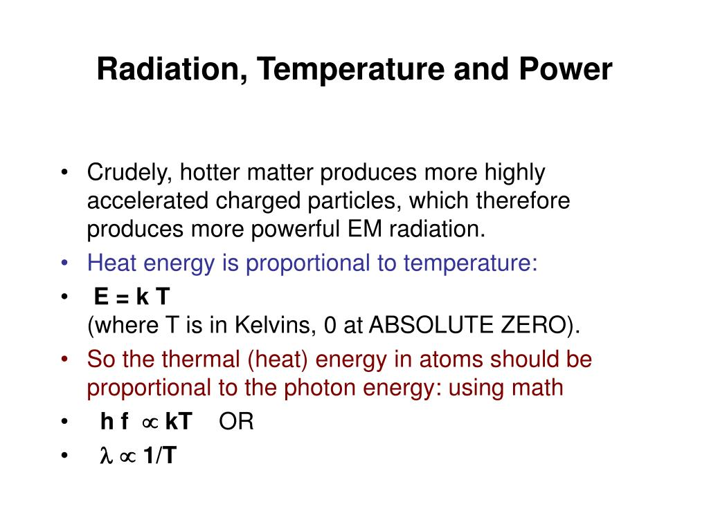 Radiation, Temperature and Power