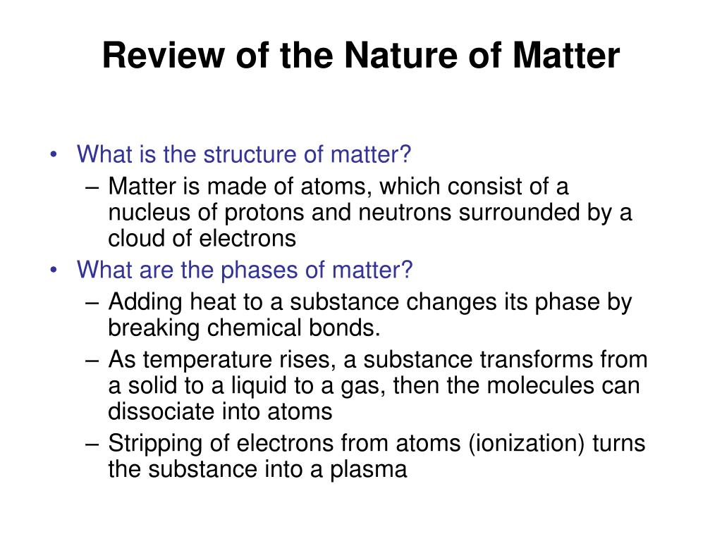 Review of the Nature of Matter