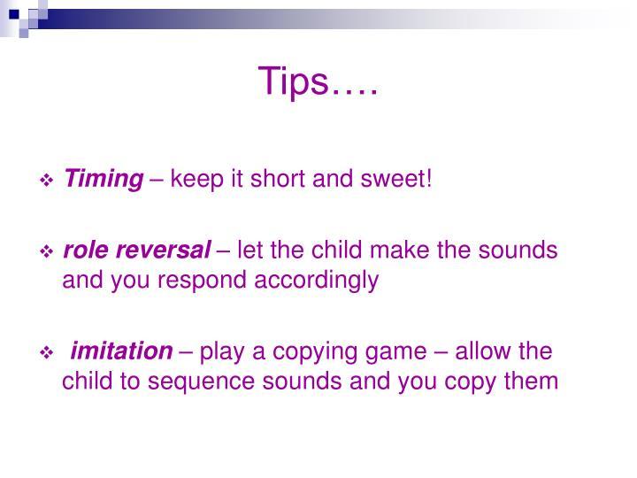 Tips….