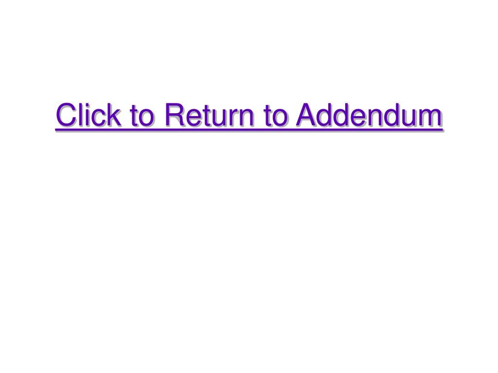 Click to Return to Addendum
