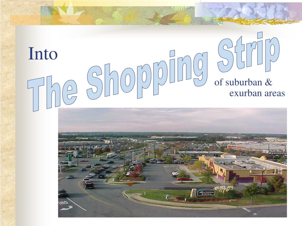 The Shopping Strip