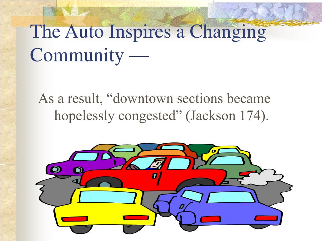 The Auto Inspires a Changing Community —