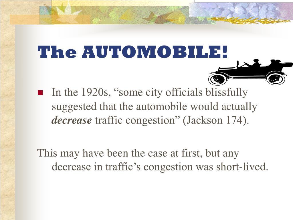 The AUTOMOBILE!