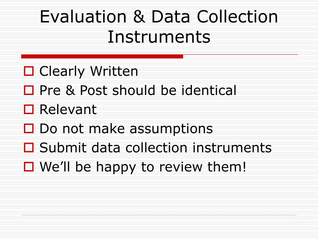 Evaluation & Data Collection Instruments