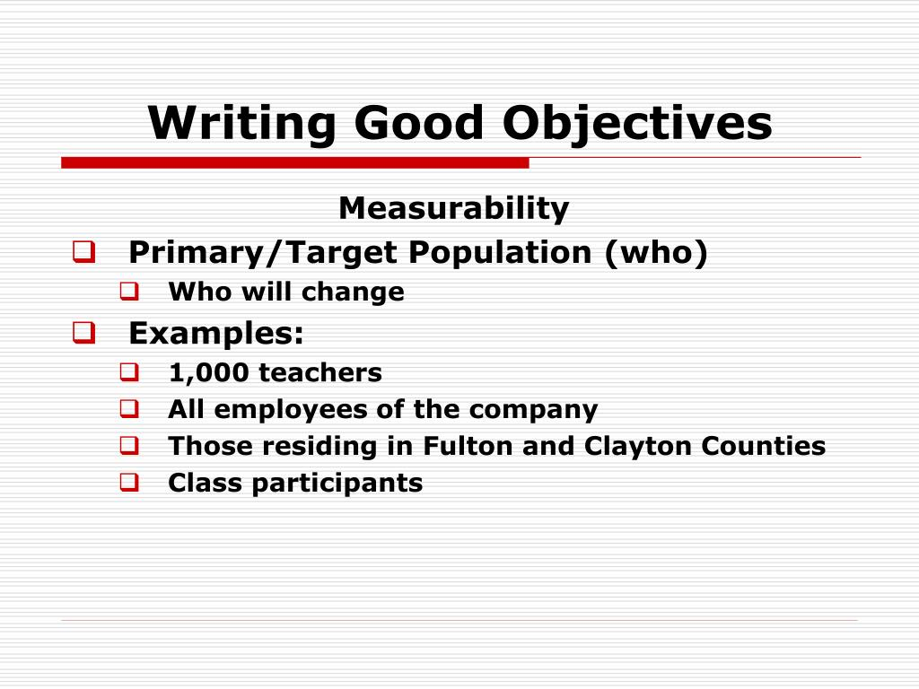 Writing Good Objectives