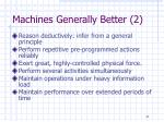 machines generally better 2
