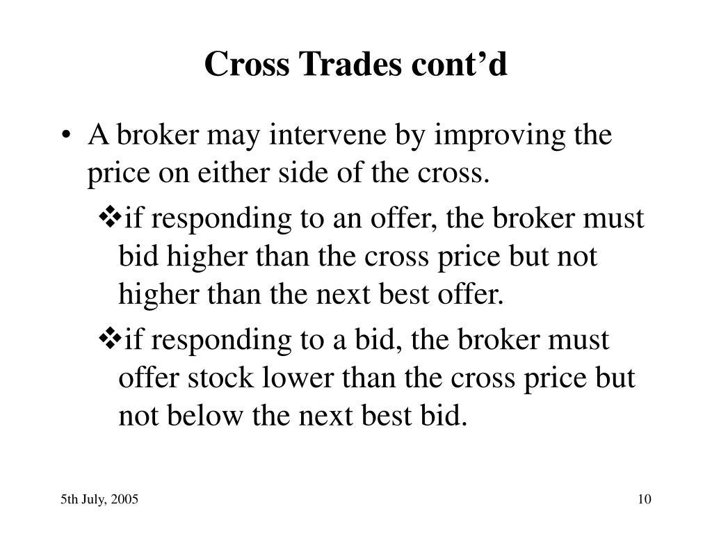 Cross Trades cont'd