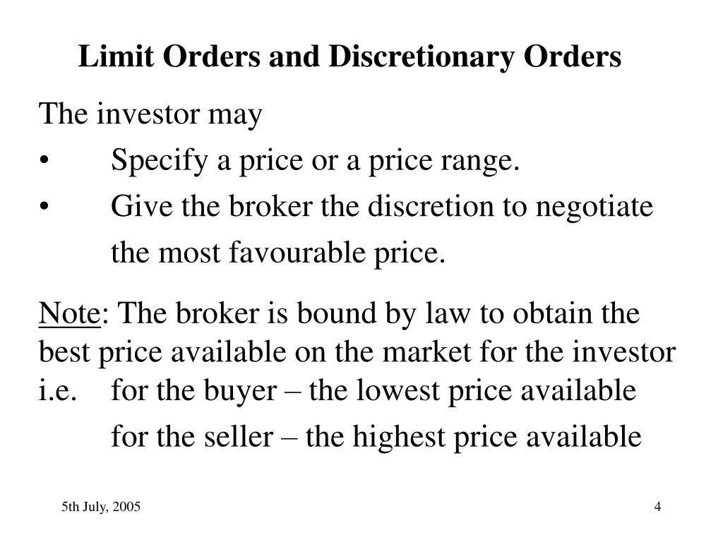 Limit Orders and Discretionary Orders