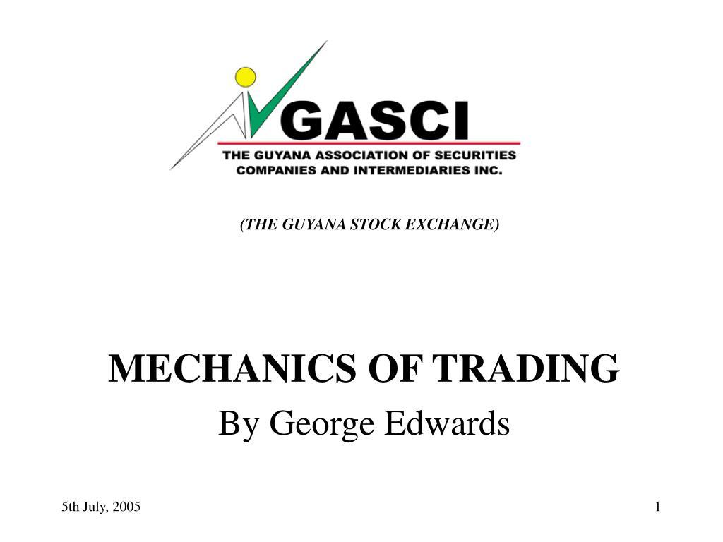 (THE GUYANA STOCK EXCHANGE)