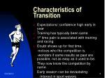 characteristics of transition
