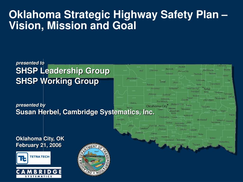 oklahoma strategic highway safety plan vision mission and goal l.