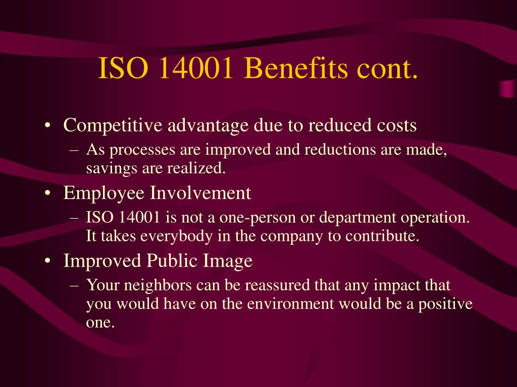 ISO 14001 Benefits cont.